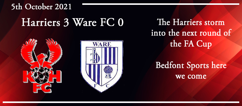05-10-21 - Report - FA Cup 3rd Qual Rd replay - Kidderminster Harriers 3 Ware FC 0